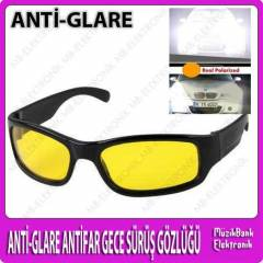 ANT�-GLARE ANT�FAR GECE S�R�� ve G�R�� G�ZL���