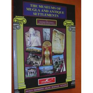 THE MUSEUMS OF MU�LA AND ANTIQUE SETTLEMENTS
