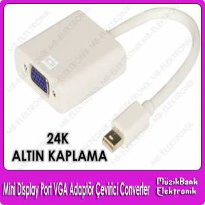 Mini Display Port VGA Adapt�r �evirici Converter