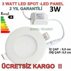 3 WATT LED SPOT - SL�M LED PANEL 3W BEYAZ I�IK