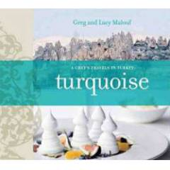 Turquoise: A Chef's Journey Through Turkey-Kitap