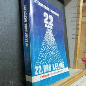 INTERNATIONAL DICTIONARY 22 D�LDE 22 000 KEL�ME