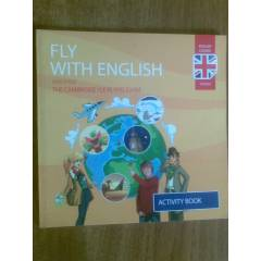 FLY WITH ENGLISH AND PASS THE CAMBRIDGE YLE