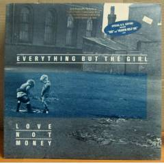 EVERYTHING BUT THE GIRL - LOVE NOT MONEY LP 2.EL
