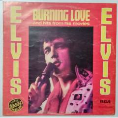 Elvis Burning Love And Hits From His 33lp Yerli