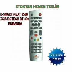 D-SMART-NEXT 9500 XCIS BOTECH BT 800 KUMANDA