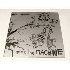 ALİEN SEX FİEND - İgnore The Machine (Special