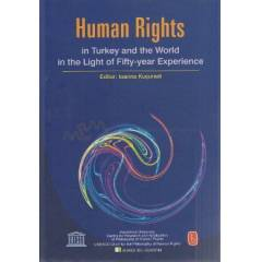 Human Rights in Turkey and World in the Light