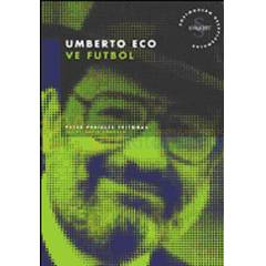 Umberto Eco ve Futbol