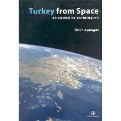 Turkey From Space As Wiewad By Astronauts