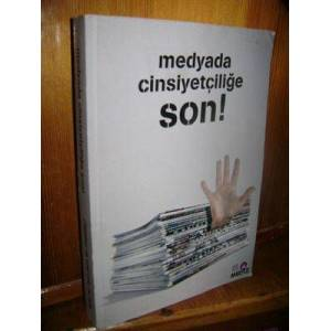 Medyada Cinsiyet�ili�e Son (End To Sexism in Med