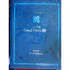 TO THE GOOD NEWS B�BLE