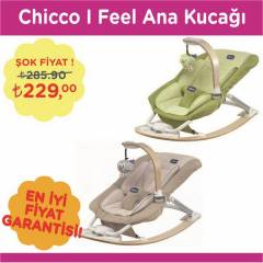Chicco I Feel Ana Kucağı