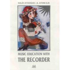 Arkadaş Ynl. Music Education with The Recorder S