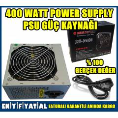 400 WATT Power Supply PSU Güç Kaynağı 400W