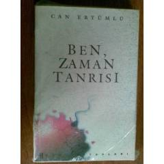 BEN ZAMAN TANRISI / CAN ERY�ML�