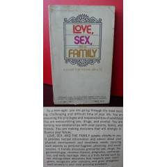 LOVE SEX AND THE FAMILY by MORTON S. FINE msc