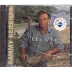 Sammy Kershaw - Labor Of Love