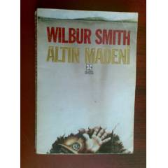 WILBUR SMITH ALTIN MADEN� �:G�N�L SUVEREN