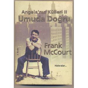 UMUDA DO�RU-ANGELA'NIN K�LLER� 2- F.McCOURT-6K