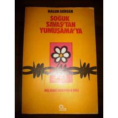 so�uk sava�'tan yumu�ama'ya - haluk gerger