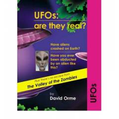 UFO ARE THEY REAL?  DAVID ORME