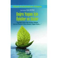 S:Do�ru Ya�am ��in �yk�ler ve S�zler--2013