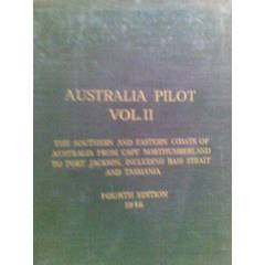 AUSTRALIA PILOT VOL.II THE SOUTHERN AND EASTERN
