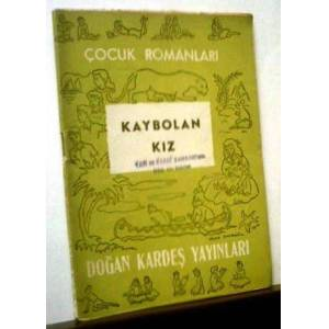 KAYBOLAN KIZ - CI. SYLAIN-DO�AN KARDE� YAY.-1954