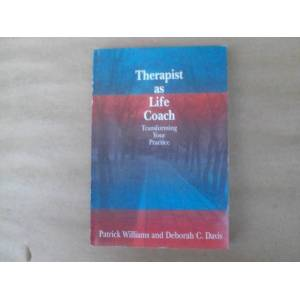 THERAP�ST AS LIFE COACH