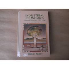 INDUSTRIAL ECONOMICS STEPHEN MARTIN