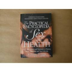 The PRACTICAL ENCYCLOPEDIA of SEX and HEALTH