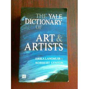 THE YALE DICTIONARY OF ART & ARTISTS 2000/�NG�L�