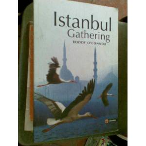 ISTANBUL GATHER�NG RODDY O'CONNOR