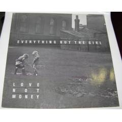 EVERYTHING BUT THE GIRL * LOVE NOT MONEY * 33 DV