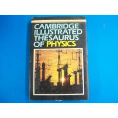 CAMBRIDGE ILLUSTRATED THESAURUS OF PHYSICS+