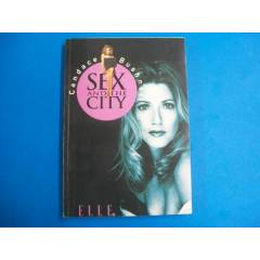 *SEX AND THE CITY-CANDACE BUSHNELL*