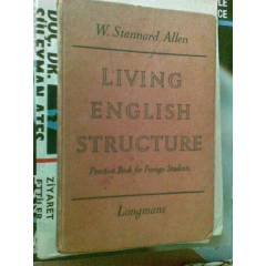 LIVING ENGLISH STRUCTUREW.STANNARD ALLEN LONGMAN