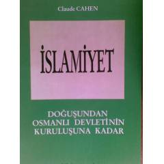 �SLAM�YET 1 DO�U�UNDAN OSMANLI CLAUDE CAHEN