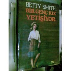 B�R GEN� KIZ YET���YOR BETTY SMITH 1987