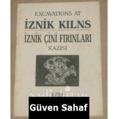 �ZN�K ��N� FIRINLARI KAZISI - EXCAVATIONS AT IZN