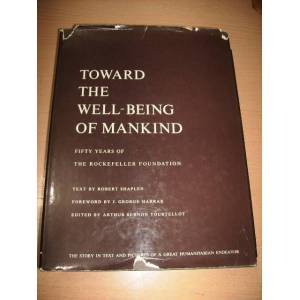 toward the well-being of mankind - r. shaplen