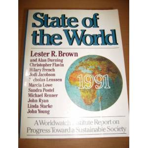 state of the world 1991 - lester r. brown ...