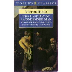 VICTOR HUGO-THE LAST DAY OF A CONDEMNED MAN