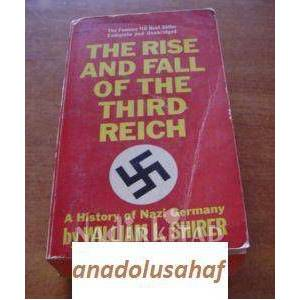 THE RISE AND FALL  OF THE THIRD REICH A History