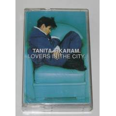 TANITA TIKARAM * LOVERS IN THE CITY * KASET