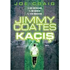 Jımmy Coates Kaçış Jimmy Coates, Joe Craig