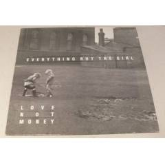 EVERYTHİNG BUT THE GİRL - LOVE NOT MONEY , LP