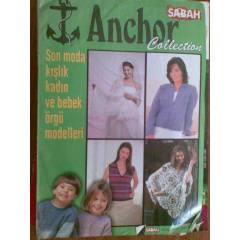 ANCHOR COLLECT�ON / KADIN VE BEBEK �RG� MODELLER