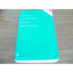 THE CONCISE CAMBRIDGE ITALIAN DICTIONARY+